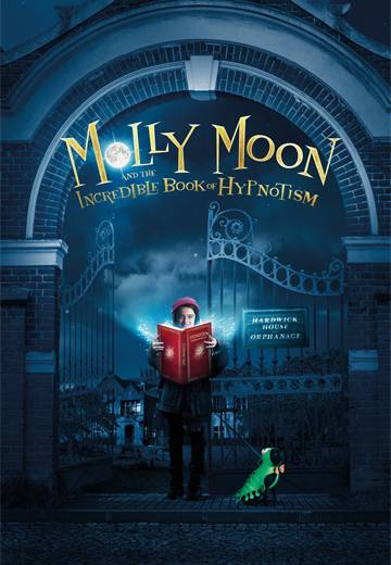 Key art for Molly Moon and the Incredible Book of Hypnotism