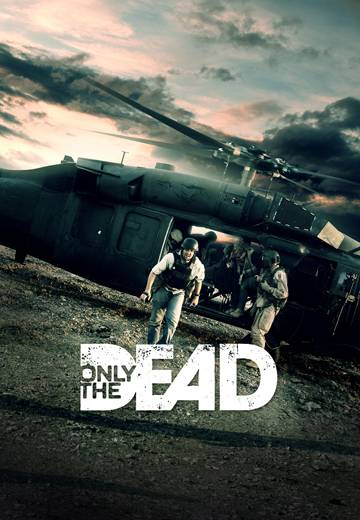 Key art for Only The Dead