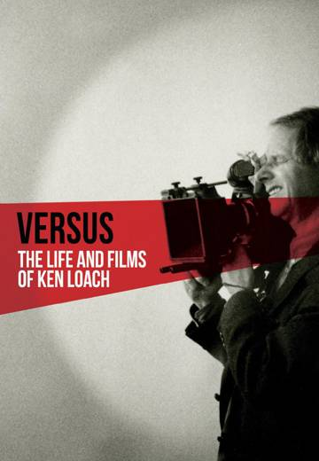 Key art for Versus: The Life and Films of Ken Loach (Digital Only)