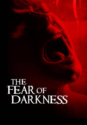 Key art for The Fear of Darkness
